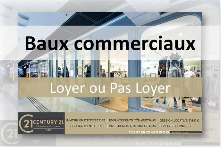 CENTURY21BZH-VANNES-ENTREPRISE-COMMERCE-IMMOBILIER-INFORMATION-LOYER-COVID-19